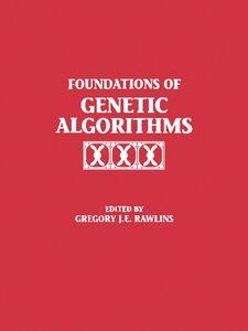 Foto Cover di Foundations of Genetic Algorithms 1991 (FOGA 1), Ebook inglese di FOGA, edito da Elsevier Science