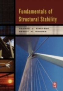 Foto Cover di Fundamentals of Structural Stability, Ebook inglese di Dewey H Hodges,George Simitses, edito da Elsevier Science