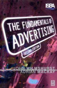 Ebook in inglese Fundamentals of Advertising Mackay, Adrian , Wilmshurst, John