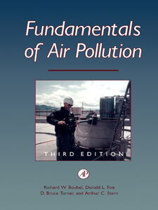 Ebook in inglese Fundamentals of Air Pollution Boubel, Richard W. , Fox, Donald L. , Stern, Arthur C. , Turner, Bruce