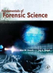 Foto Cover di Fundamentals of Forensic Science, Ebook inglese di Max M. Houck,Jay A. Siegel, edito da Elsevier Science