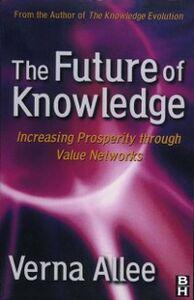 Ebook in inglese Future of Knowledge Allee, Verna