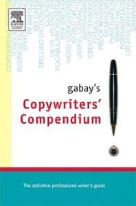 Ebook in inglese Gabay's Copywriting Compendium Gabay, Jonathan