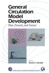 Ebook in inglese General Circulation Model Development Randall, David A.