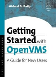 Ebook in inglese Getting Started with OpenVMS Duffy, Michael D