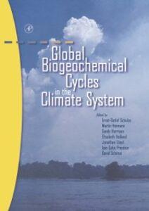 Foto Cover di Global Biogeochemical Cycles in the Climate System, Ebook inglese di AA.VV edito da Elsevier Science