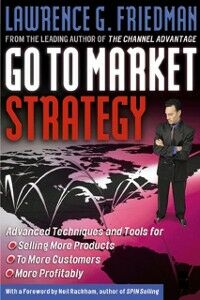 Ebook in inglese Go To Market Strategy Friedman, Lawrence