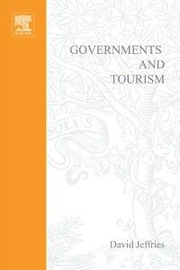 Foto Cover di Governments and Tourism, Ebook inglese di David Jeffries, edito da Elsevier Science