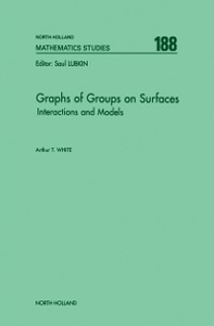 Ebook in inglese Graphs of Groups on Surfaces White, A.T.