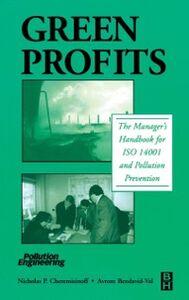 Ebook in inglese Green Profits Bendavid-Val, Avrom , Cheremisinoff, Nicholas P