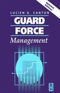 Ebook in inglese Guard Force Management, Updated Edition Canton, Lucien