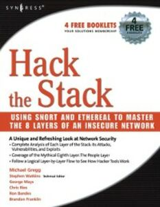 Ebook in inglese Hack the Stack Bandes, Ronald M. , Franklin, Brandon , Gregg, Michael , Mays, George