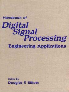 Foto Cover di Handbook of Digital Signal Processing, Ebook inglese di Douglas F. Elliott, edito da Elsevier Science
