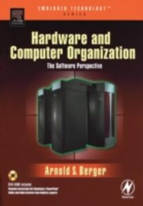 Ebook in inglese Hardware and Computer Organization Berger, Arnold S.