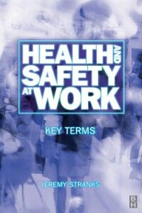Ebook in inglese Health and Safety at Work: Key Terms Stranks, Jeremy