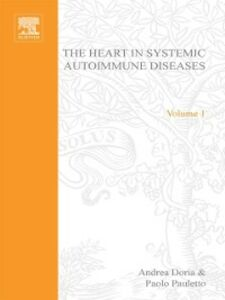 Foto Cover di Heart in Systemic Autoimmune Diseases, Ebook inglese di Andrea Dorea, edito da Elsevier Science
