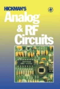 Ebook in inglese Hickman's Analog and RF Circuits Hickman, Ian