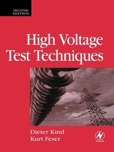 Foto Cover di High Voltage Test Techniques, Ebook inglese di Kurt Feser,Dieter Kind, edito da Elsevier Science