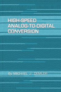 Ebook in inglese High-Speed Analog-to-Digital Conversion Demler, Michael J.