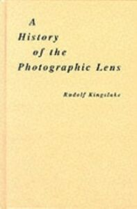 Ebook in inglese History of the Photographic Lens Kingslake, Rudolf