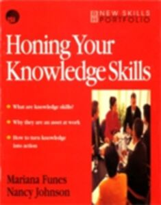 Ebook in inglese Honing Your Knowledge Skills Funes, Mariana , Johnson, Nancy