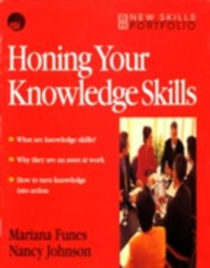 Ebook in inglese Honing Your Knowledge Skills Funes, Mariana , Johnson, Nancy