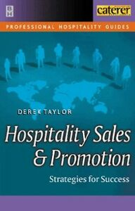 Foto Cover di Hospitality Sales and Promotion, Ebook inglese di Derek Taylor, edito da Elsevier Science