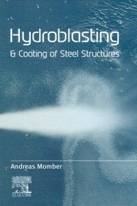 Ebook in inglese Hydroblasting and Coating of Steel Structures -, -