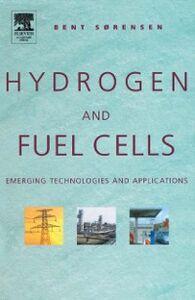 Foto Cover di Hydrogen and Fuel Cells, Ebook inglese di Bent Sorensen, edito da Elsevier Science