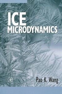 Ebook in inglese Ice Microdynamics Wang, Pao K.
