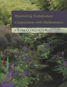 Ebook in inglese Illustrating Evolutionary Computation with Mathematica Jacob, Christian
