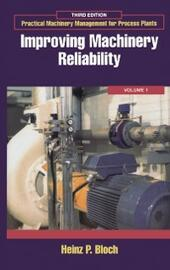 Practical Machinery Management for Process Plants: Volume 1