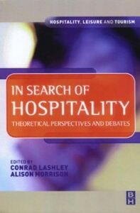 Ebook in inglese In Search of Hospitality Lashley, Conrad , Morrison, Alison