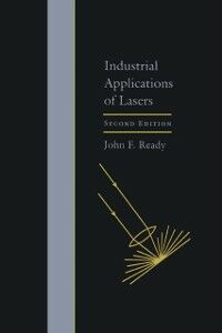 Ebook in inglese Industrial Applications of Lasers Ready, John F.