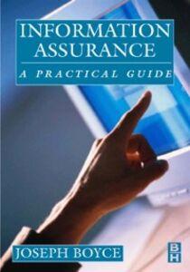 Foto Cover di Information Assurance, Ebook inglese di Joseph Boyce,Daniel Jennings, edito da Elsevier Science