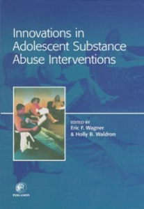 Ebook in inglese Innovations in Adolescent Substance Abuse Interventions Wagner, Eric , Waldron, Holly