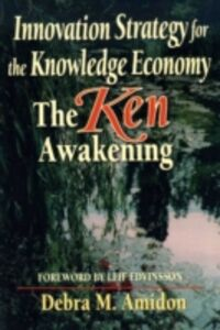 Foto Cover di Innovation Strategy for the Knowledge Economy, Ebook inglese di Debra M Amidon, edito da Elsevier Science