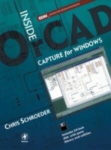Foto Cover di Inside OrCAD Capture for Windows, Ebook inglese di Chris Schroeder, edito da Elsevier Science