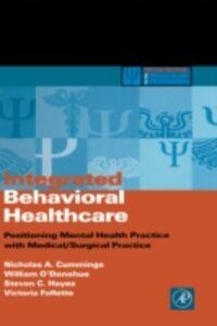 Foto Cover di Integrated Behavioral Healthcare, Ebook inglese di AA.VV edito da Elsevier Science