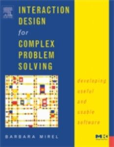 Ebook in inglese Interaction Design for Complex Problem Solving Mirel, Barbara