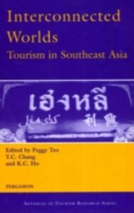 Foto Cover di Interconnected Worlds: Tourism in Southeast Asia, Ebook inglese di K.C. Ho, edito da Elsevier Science