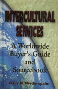 Ebook in inglese Intercultural Services Wederspahn, Gary M.