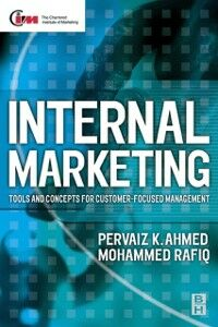 Foto Cover di Internal Marketing, Ebook inglese di Pervaiz K. Ahmed,Mohammed Rafiq, edito da Elsevier Science