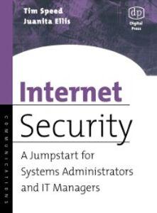 Ebook in inglese Internet Security Ellis, Juanita , Speed, Tim