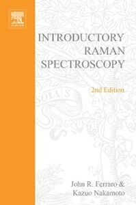 Foto Cover di Introductory Raman Spectroscopy, Ebook inglese di John R. Ferraro, edito da Elsevier Science