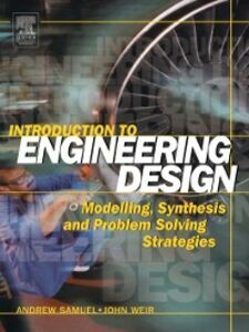 Ebook in inglese Introduction to Engineering Design Samuel, Andrew , Weir, John