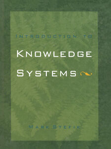 Ebook in inglese Introduction to Knowledge Systems Stefik, Mark