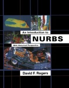 Foto Cover di Introduction to NURBS, Ebook inglese di David F. Rogers, edito da Elsevier Science