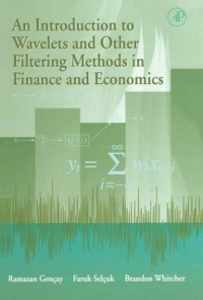 Ebook in inglese Introduction to Wavelets and Other Filtering Methods in Finance and Economics Gencay, Ramazan , Selcuk, Faruk , Whitcher, Brandon J.