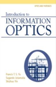 Foto Cover di Introduction to Information Optics, Ebook inglese di  edito da Elsevier Science